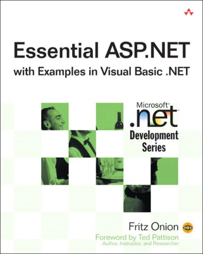 Essential ASP.NET with Examples in Visual Basic .NET by Addison-Wesley Professional