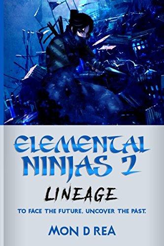 Elemental Ninjas 2: Lineage