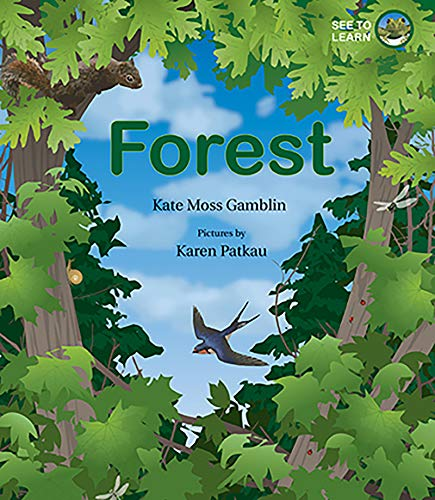Forest: A See to Learn Book