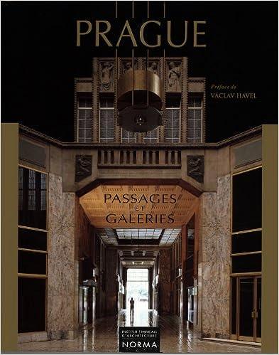 En ligne téléchargement gratuit Prague : passages et galeries pdf epub