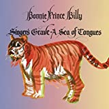 Singer's Grave A Sea of Tongues By Bonnie Prince Billy (2014-09-22)