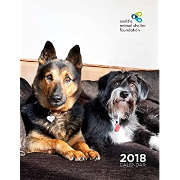 Seattle Animal Shelter Foundation 2018 Calendar