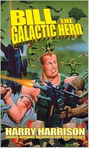 Bill The Galactic Hero: Harrison, Harry: 9780743487078: Amazon.com: Books