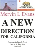 A New Direction for California, Evans, Mervin, 0914391941