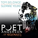 Poet Anderson ...Of Nightmares Audiobook by Tom DeLonge, Suzanne Young Narrated by Liam Gerrard