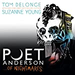 Poet Anderson ...Of Nightmares | Tom DeLonge,Suzanne Young