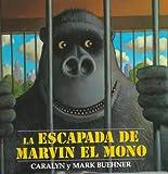 Escapada de Marvin el Mono, La: Spanish Edition