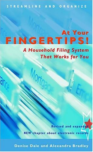 At Your Fingertips! A Household Filing System That Works for You