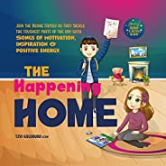 The Happening Home