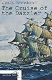 The Cruise of the Dazzler, Jack London, 3954273217