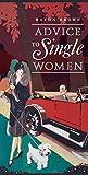 Advice to Single Women