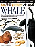 Whale, Vasilli Papastavrou and Dorling Kindersley Publishing Staff, 0789465957