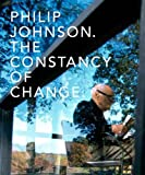 Philip Johnson: The Constancy of Change (Yale School of Architecture)
