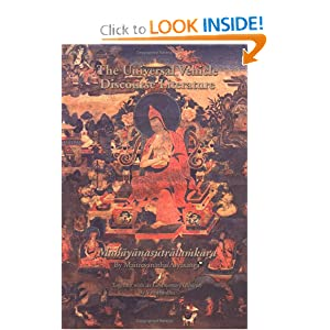Universal Vehicle Discourse Literature (Mahayanasutralamkara) (Treasury of the Buddhist Sciences) Maitreyanatha / Aryasanga and The AIBS team