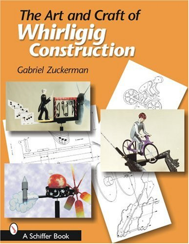 (The Art And Craft of Whirligig)