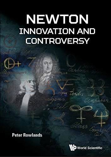 Newton — Innovation and Controversy (General Physics Popular Readin)