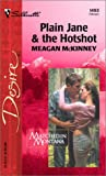 Plain Jane and the Hotshot, Meagan McKinney, 0373764936