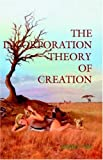 The Incorporation Theory of Creation, Henry Vizi, 074142598X