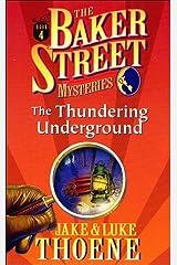 The Thundering Underground (Baker Street Mysteries) Paperback