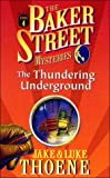 The Thundering Underground, Jake Thoene and Luke Thoene, 0785270817