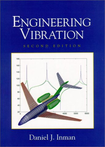 Engineering Vibration, Second Edition