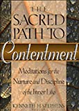 The Sacred Path to Contentment, , 0805401997