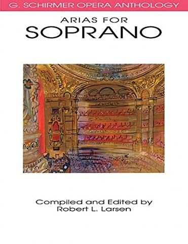 Arias for Soprano (Aria Sheet Music)