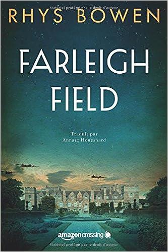Farleigh Field - Rhys Bowen (2018)