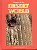 Wonders of the Desert World, Judith E. Rinard, 0870441973