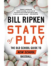 State of Play: The Old School Guide to New School Baseball