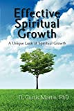 Effective Spirtual Growth, D. Curtis Martin, 1937129012