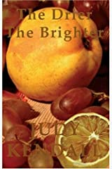 The Drier the Brighter Paperback