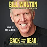 Back from the Dead | Bill Walton