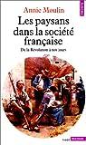 Les paysans dans la société française par Moulin