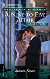 A Nine-to-Five Affair, Jessica Steele, 037318249X