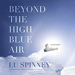 Beyond the High Blue Air Audiobook