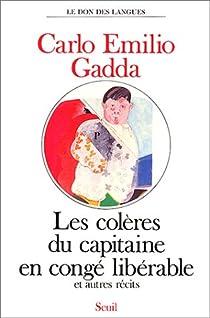 Les colères du capitaine en congé libérable par Gadda