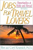 Jobs for Travel Lovers, Ron Krannich and Caryl Krannich, 1570231966