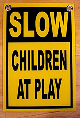 """1Pc Acceptable Unique Slow Children at Play Signs Outdoor Decal Security Lawn Park Warn Gate Fence Yard Pole Road Street Driveway Caution Drive Warning School Reflective Post Size 8""""x12"""" w/ Grommets"""