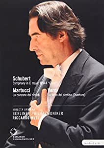 Berliner Philharmoniker/Riccardo Muti: Schubert/Martucci/Verdi