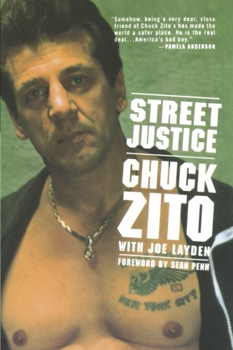 How to find the best chuck zito street justice for 2019?