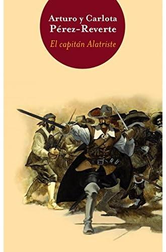 El Capitán Alatriste / Bigbooks: Las Aventuras Del Capitán Alatriste I