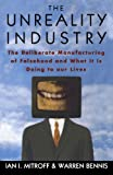 The Unreality Industry, Ian I. Mitroff and Warren G. Bennis, 0195083989