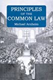 Principles of the Common Law, Michael Arnheim, 0715633724