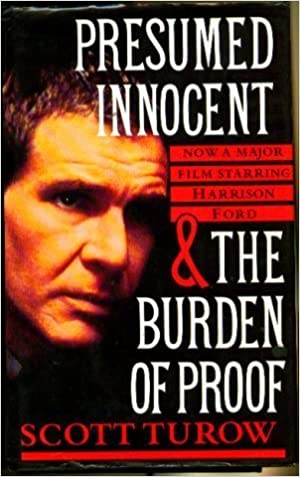 presumed innocent the burden of proof scott turow amazoncom books - Presumed Innocent Book