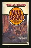 Gunmans Reckoning, Max brand, 0671817523