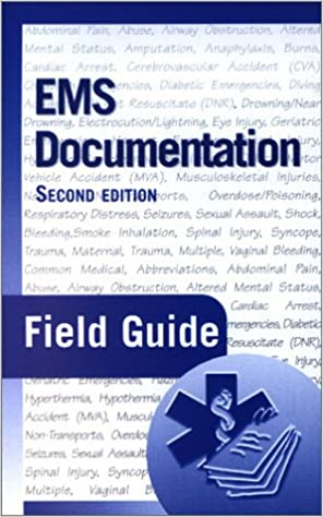 EMS Documentation Field Guide 2nd Edition