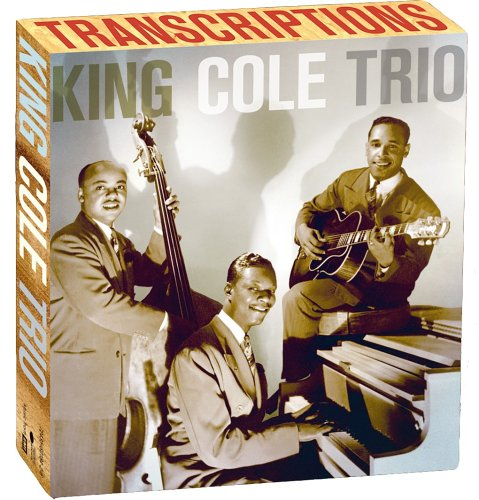 King Cole Trio: Transcriptions (Wartime Note)