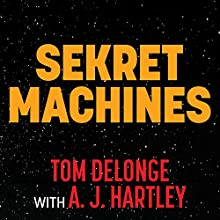 Chasing Shadows: Sekret Machines Series, Book 1 Audiobook by Tom DeLonge, A. J. Hartley Narrated by Paul Costanzo