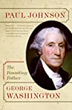 George Washington: The Founding Father (Eminent Lives)